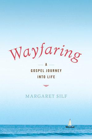 Wayfaring by Margaret Silf
