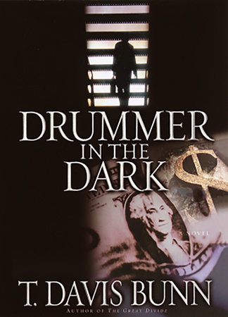 Drummer In the Dark by T. Davis Bunn