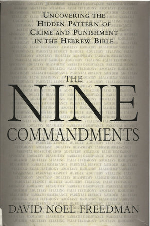 The Nine Commandments by David Noel Freedman