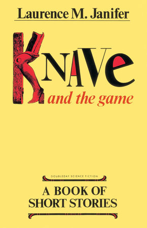 Knave and the Game by Laurence M. Janifer