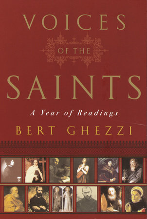 The Voices of the Saints by Bert Ghezzi