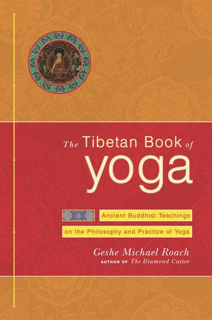 The Tibetan Book of Yoga