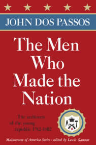 The Men Who Made the Nation
