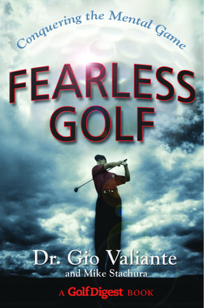 Fearless Golf by Dr. Gio Valiante