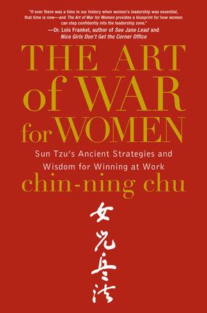 The Art of War for Women by Chin-Ning Chu