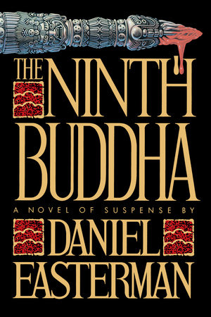 The Ninth Buddha by Daniel Easterman
