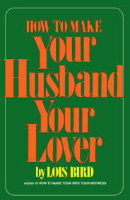 How to Make Your Husband Your Lover
