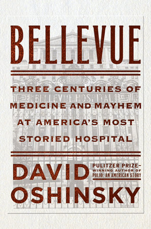 Bellevue by David Oshinsky