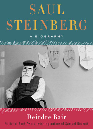 Saul Steinberg by Deirdre Bair