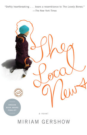 The Local News by Miriam Gershow