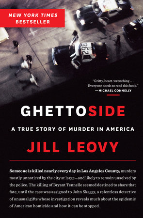 Ghettoside by Jill Leovy