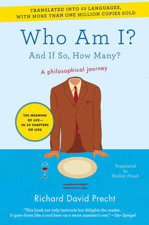 Who Am I? by Richard David Precht