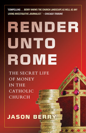 Render Unto Rome by Jason Berry