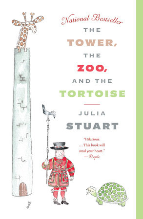 The Tower, The Zoo, and The Tortoise by Julia Stuart