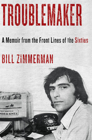 Troublemaker by Bill Zimmerman
