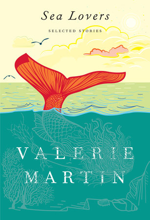 Sea Lovers by Valerie Martin