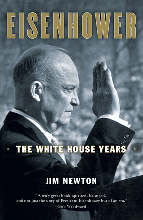 Eisenhower by Jim Newton