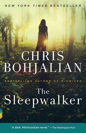 The Sleepwalker by Chris Bohjalian