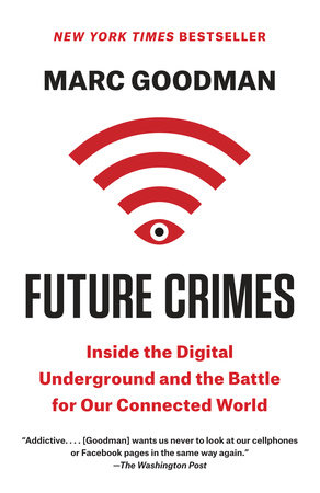 Future Crimes by Marc Goodman