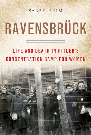 Ravensbruck by Sarah Helm