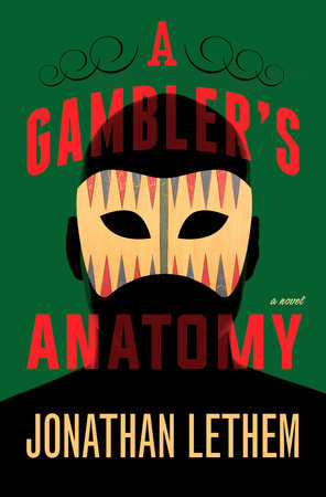 A Gambler's Anatomy