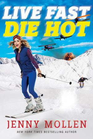 Live Fast Die Hot Book Cover Picture
