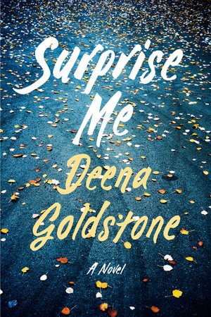 Surprise Me by Deena Goldstone