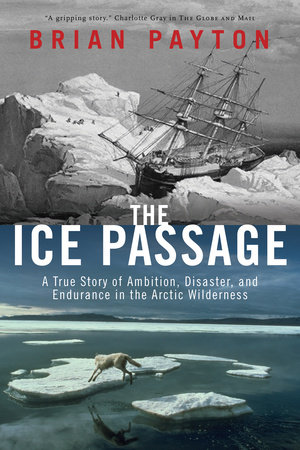 The Ice Passage by Brian Payton