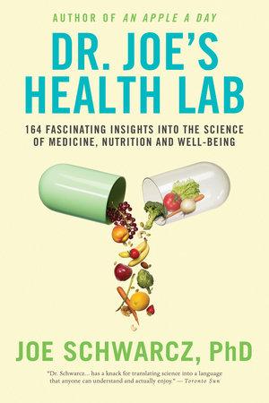 Dr. Joe's Health Lab by Joe Schwarcz