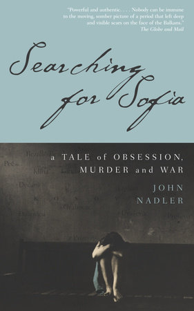 Searching for Sofia by John Nadler
