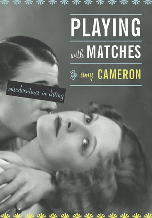Playing With Matches by Amy Cameron