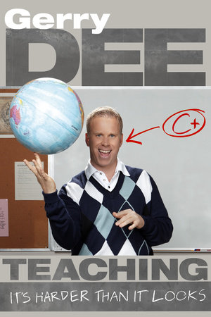 Teaching by Gerry Dee