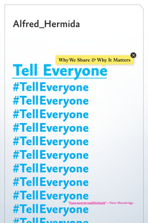Tell Everyone by Alfred Hermida