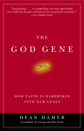The God Gene by Dean H. Hamer