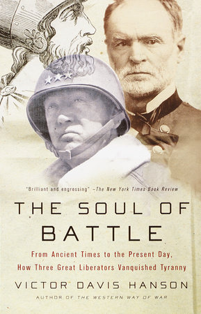 The Soul of Battle by Victor Hanson