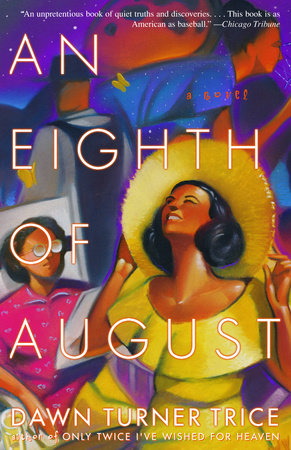 An Eighth of August by Dawn Turner Trice