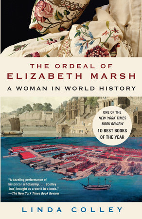 The Ordeal of Elizabeth Marsh by Linda Colley