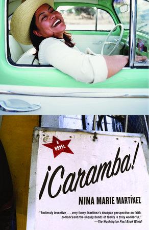 Caramba! by Nina Marie Martinez