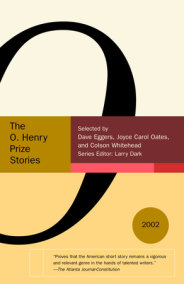 The O. Henry Prize Stories 2002