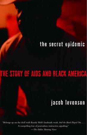 The Secret Epidemic by Jacob Levenson