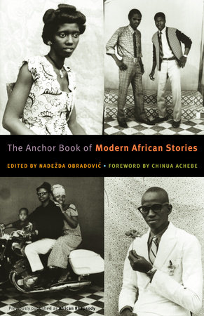 The Anchor Book of Modern African Stories by