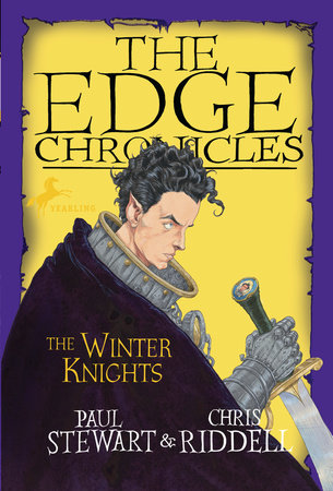 The Edge Chronicles 8: The Winter Knights by Paul Stewart and Chris Riddell
