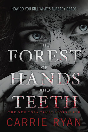 The cover of the book The Forest of Hands and Teeth