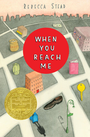 When You Reach Me by Rebecca Stead