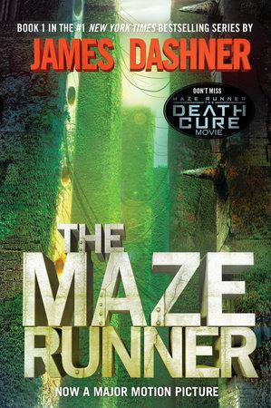 The Maze Runner (Maze Runner, Book One) by James Dashner