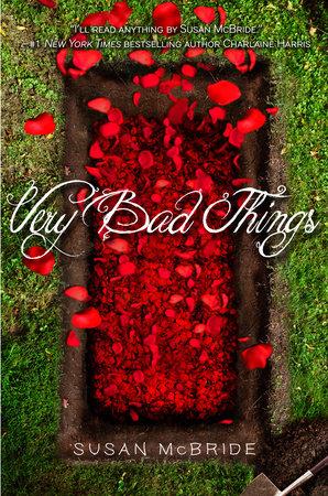 Very Bad Things by Susan McBride