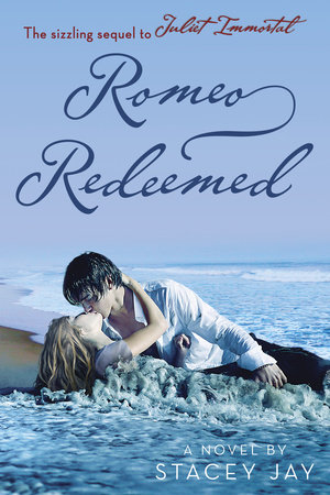 Romeo Redeemed by Stacey Jay