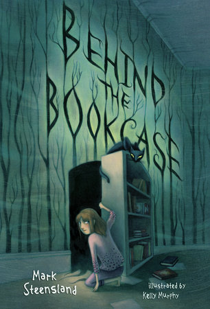 Behind the Bookcase by Mark Steensland