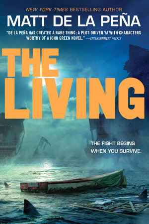 The Living by Matt de la Peña