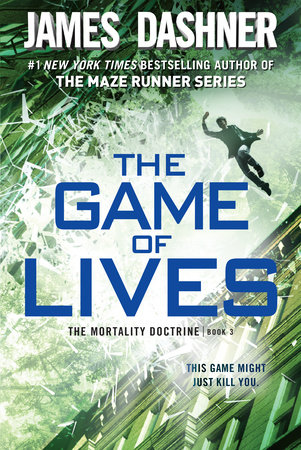 The Game of Lives (The Mortality Doctrine, Book 3)